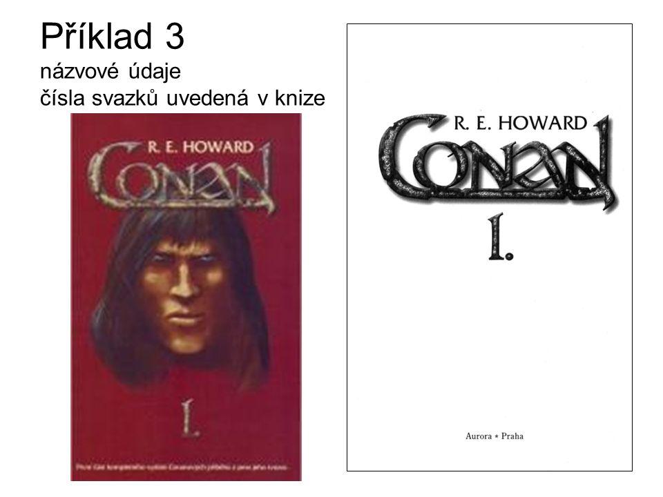Příklad 3 názvové údaje čísla svazků uvedená v knize