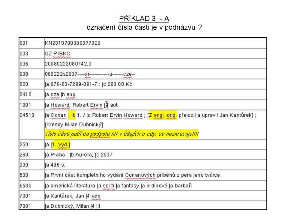 PŘÍKLAD 3 - A označení čísla časti je v podnázvu