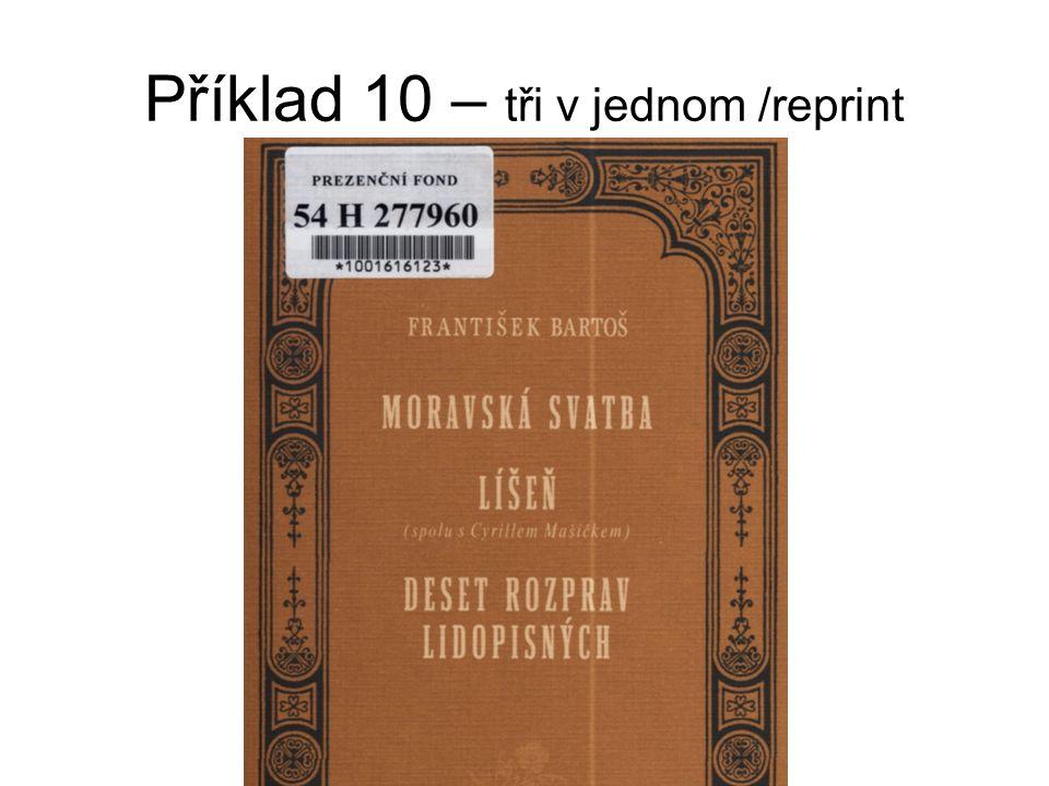 Příklad 10 – tři v jednom /reprint