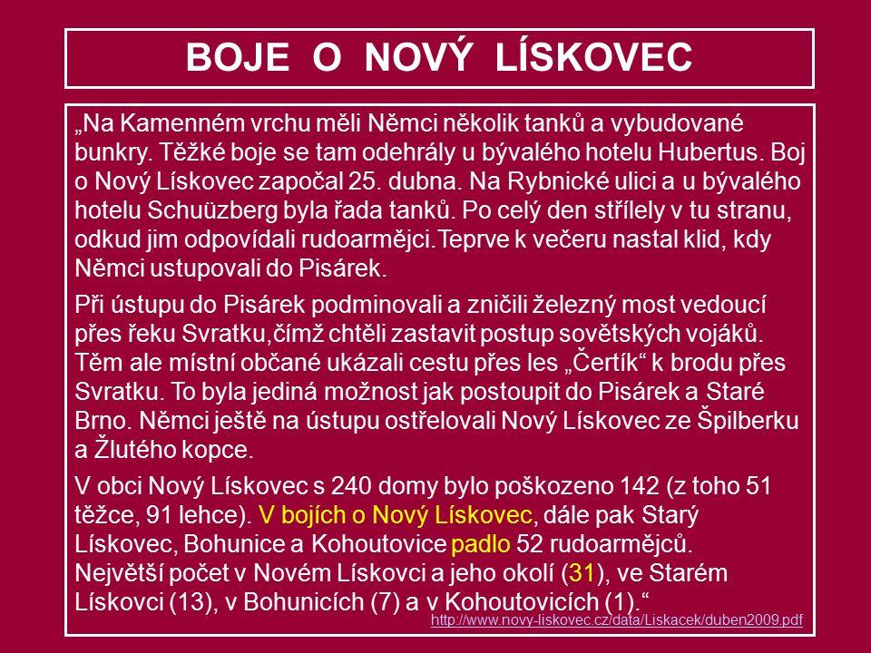 """BOJE O NOVÝ LÍSKOVEC """"Na Kamenném vrchu měli Němci několik tanků a vybudované bunkry."""