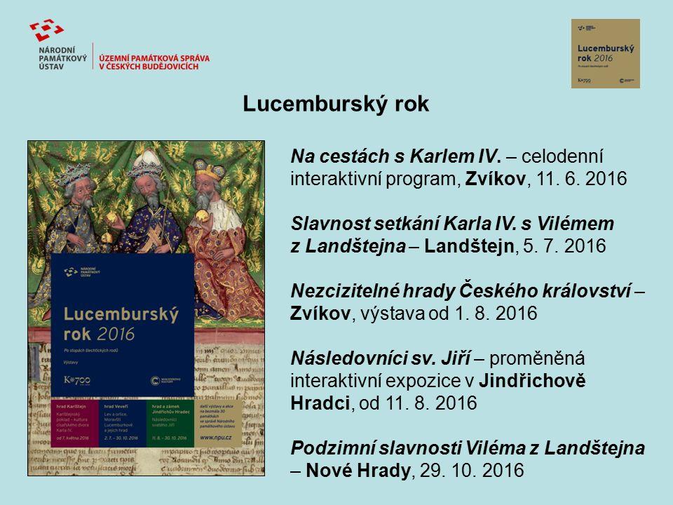 Lucemburský rok Na cestách s Karlem IV. – celodenní interaktivní program, Zvíkov, 11. 6. 2016 Slavnost setkání Karla IV. s Vilémem z Landštejna – Land
