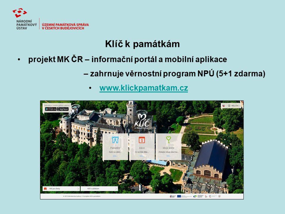 Klíč k památkám projekt MK ČR – informační portál a mobilní aplikace – zahrnuje věrnostní program NPÚ (5+1 zdarma) www.klickpamatkam.cz
