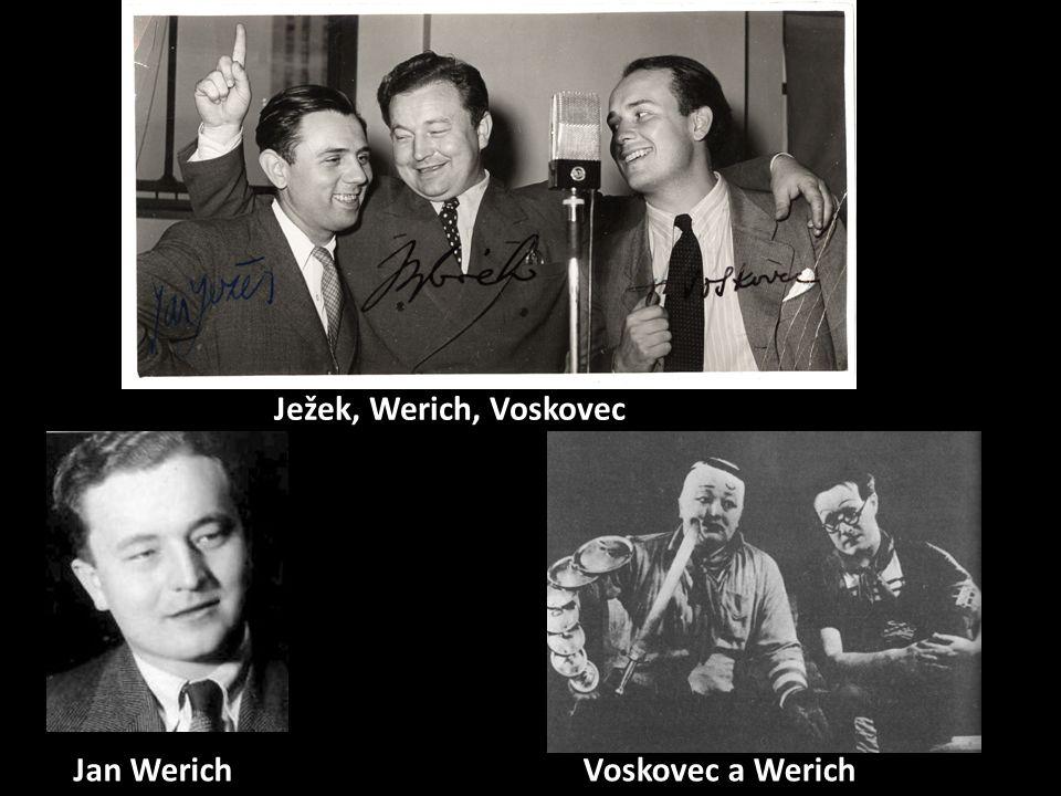 Voskovec a WerichJan Werich Ježek, Werich, Voskovec