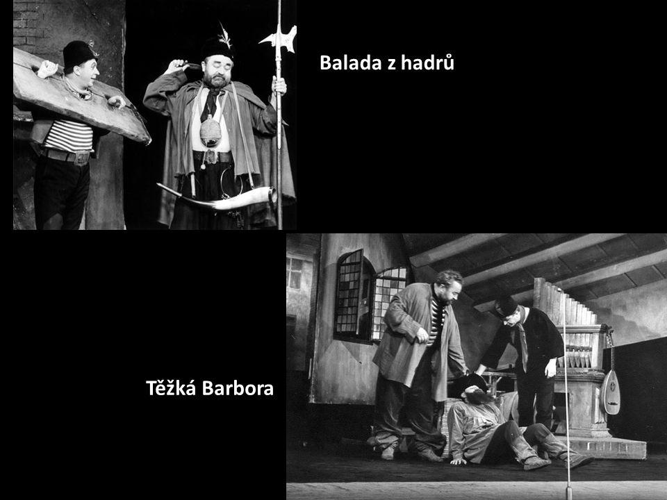 Balada z hadrů Těžká Barbora