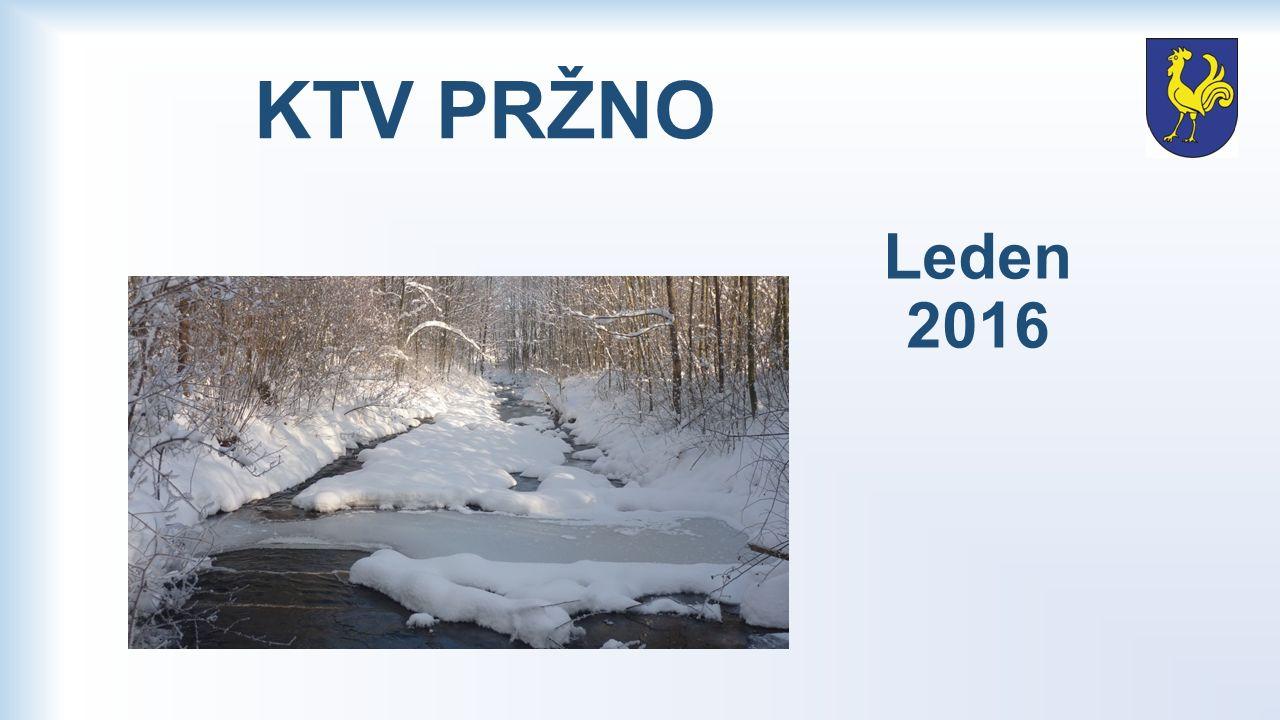 KTV PRŽNO Leden 2016
