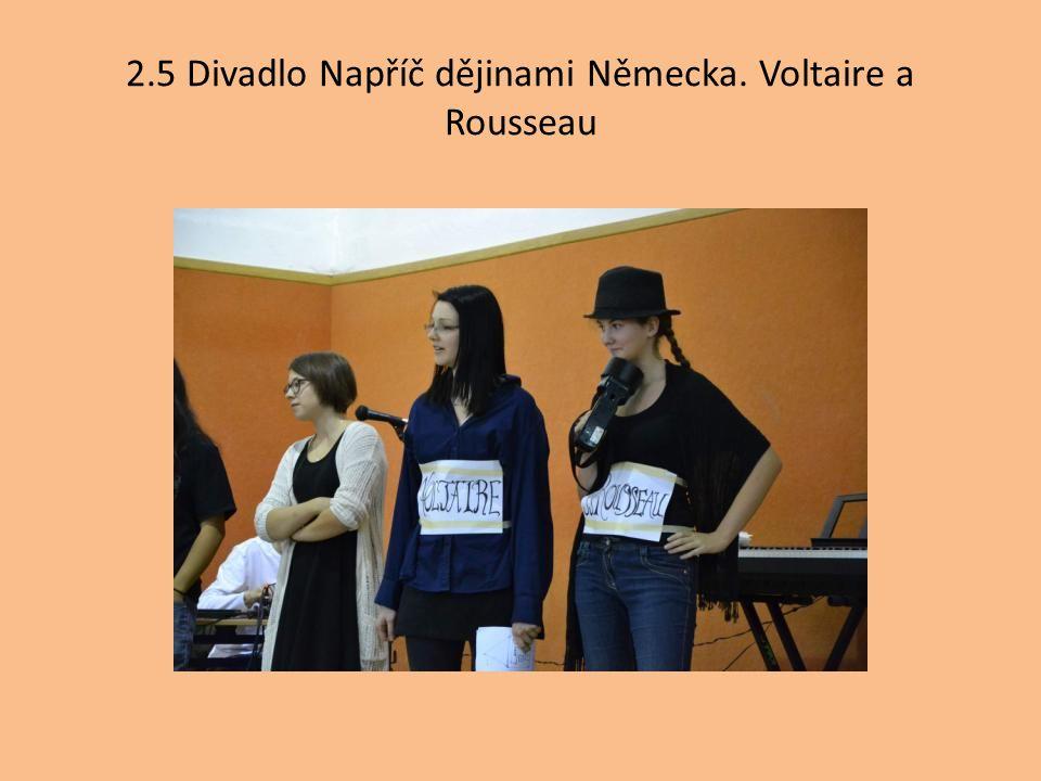 2.5 Divadlo Napříč dějinami Německa. Voltaire a Rousseau
