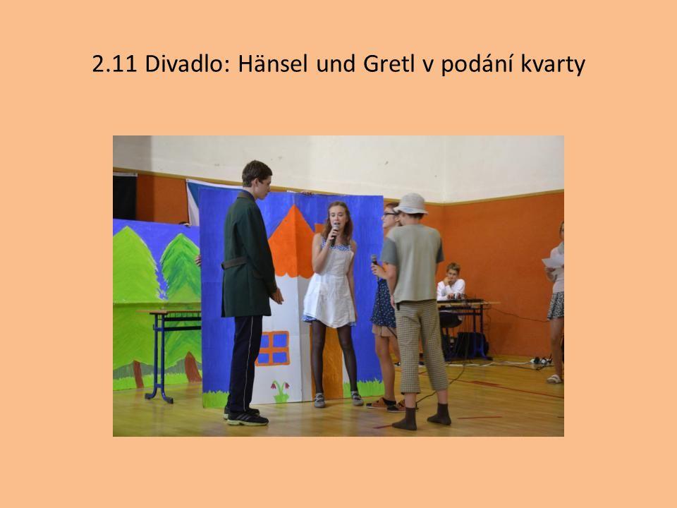 2.11 Divadlo: Hänsel und Gretl v podání kvarty