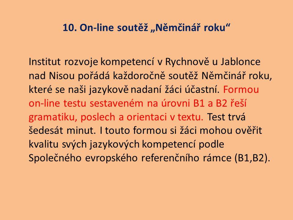 """10. On-line soutěž """"Němčinář roku"""" Institut rozvoje kompetencí v Rychnově u Jablonce nad Nisou pořádá každoročně soutěž Němčinář roku, které se naši j"""