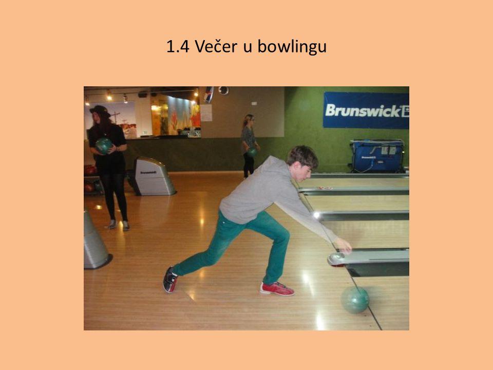 1.4 Večer u bowlingu