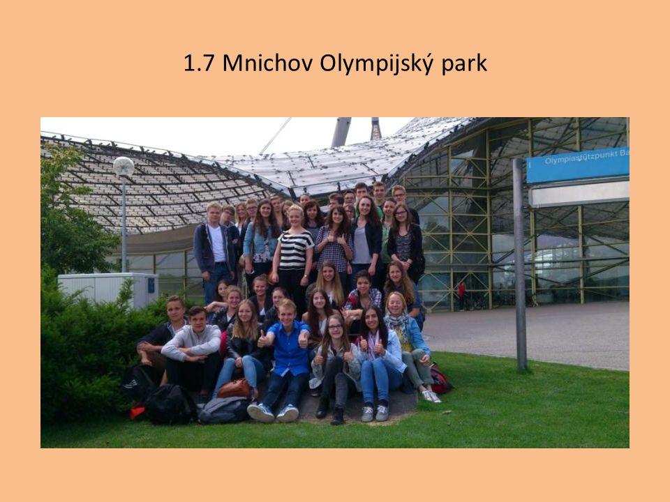 1.7 Mnichov Olympijský park