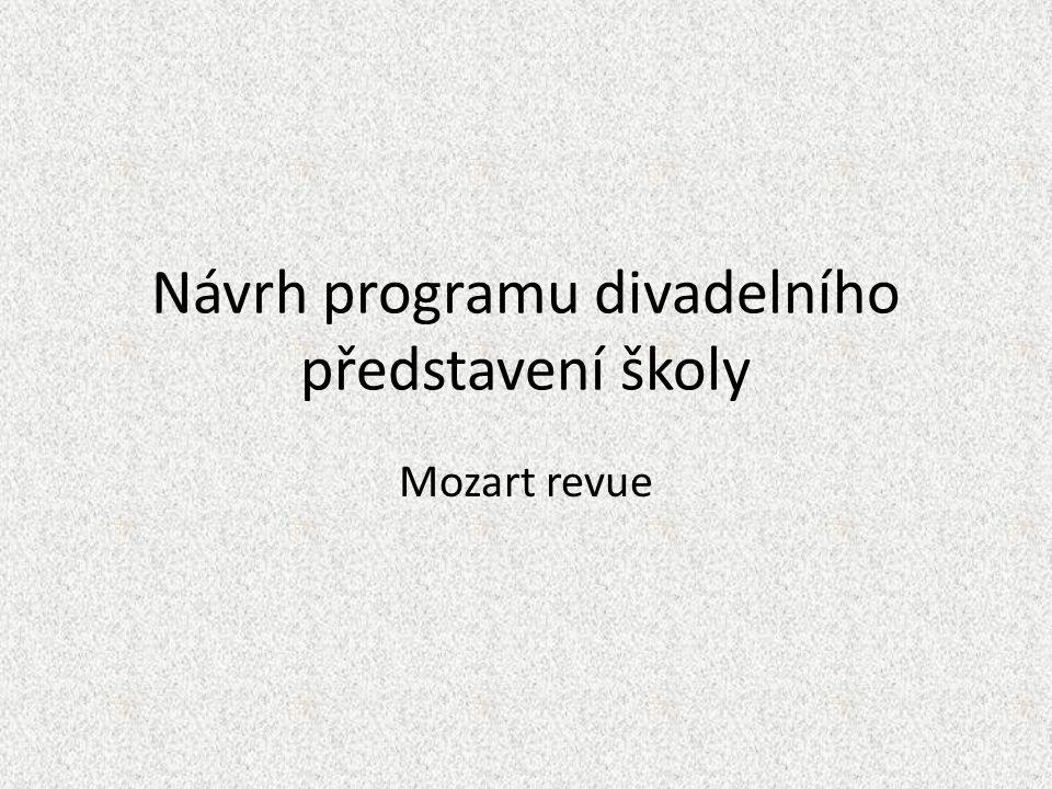 Návrh programu divadelního představení školy Mozart revue