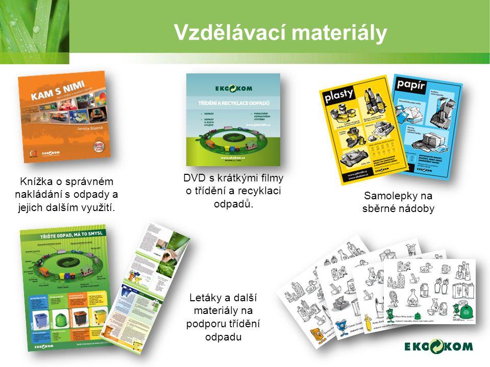 Vzdělávací materiály Knížka o správném nakládání s odpady a jejich dalším využití. DVD s krátkými filmy o třídění a recyklaci odpadů. Samolepky na sbě