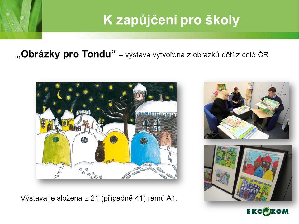 """K zapůjčení pro školy """"Obrázky pro Tondu – výstava vytvořená z obrázků dětí z celé ČR Výstava je složena z 21 (případně 41) rámů A1."""