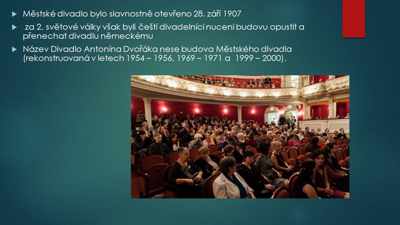  Městské divadlo bylo slavnostně otevřeno 28. září 1907  za 2. světové války však byli čeští divadelníci nuceni budovu opustit a přenechat divadlu n