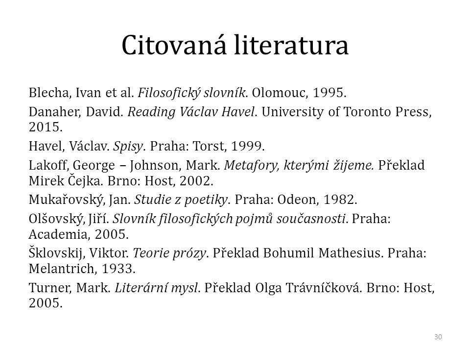 Citovaná literatura Blecha, Ivan et al. Filosofický slovník.