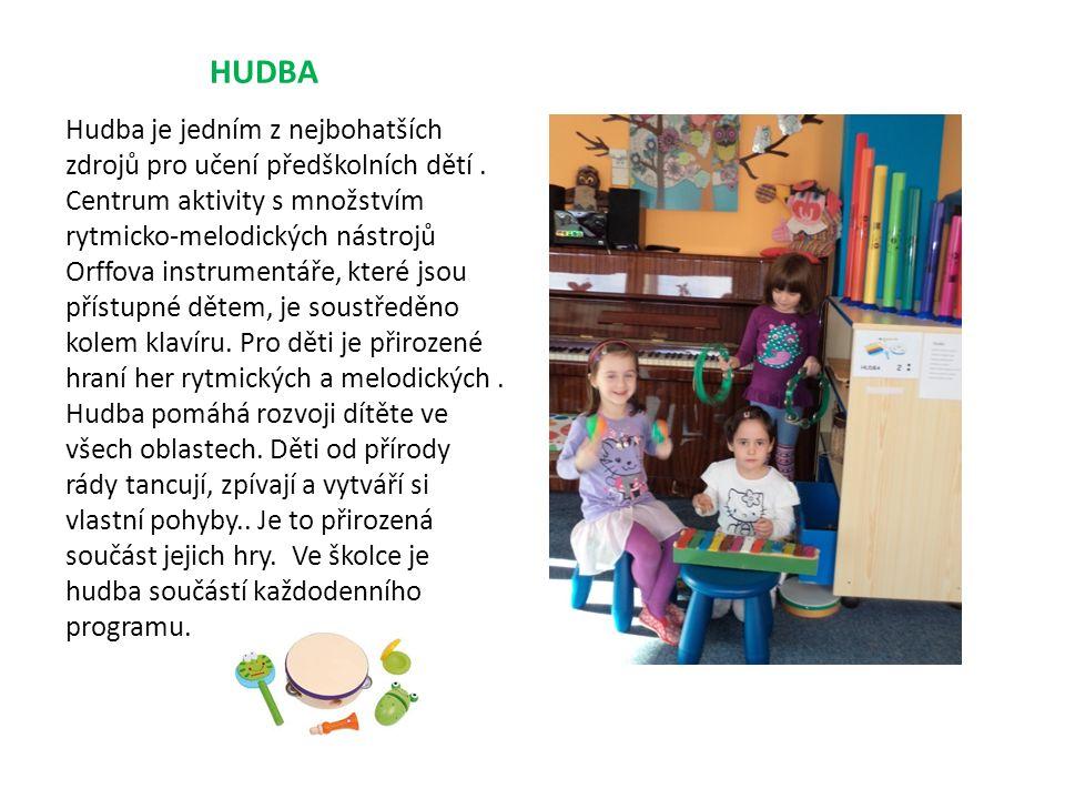 HUDBA Hudba je jedním z nejbohatších zdrojů pro učení předškolních dětí.