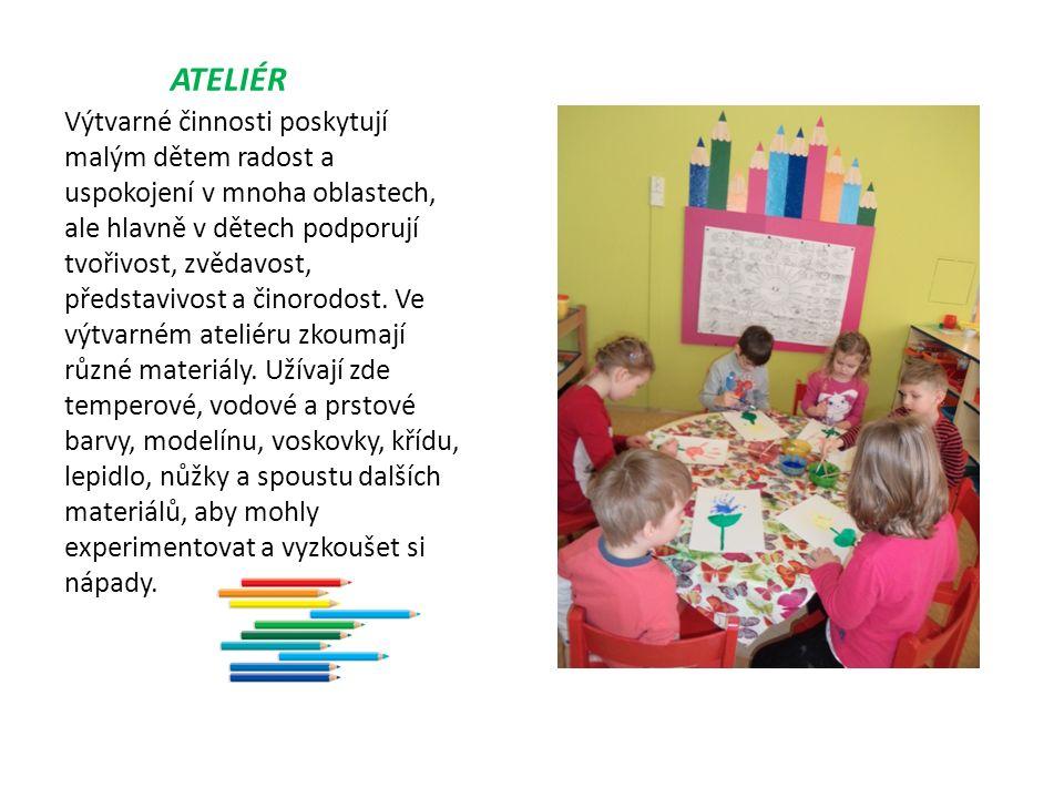 ATELIÉR Výtvarné činnosti poskytují malým dětem radost a uspokojení v mnoha oblastech, ale hlavně v dětech podporují tvořivost, zvědavost, představivost a činorodost.