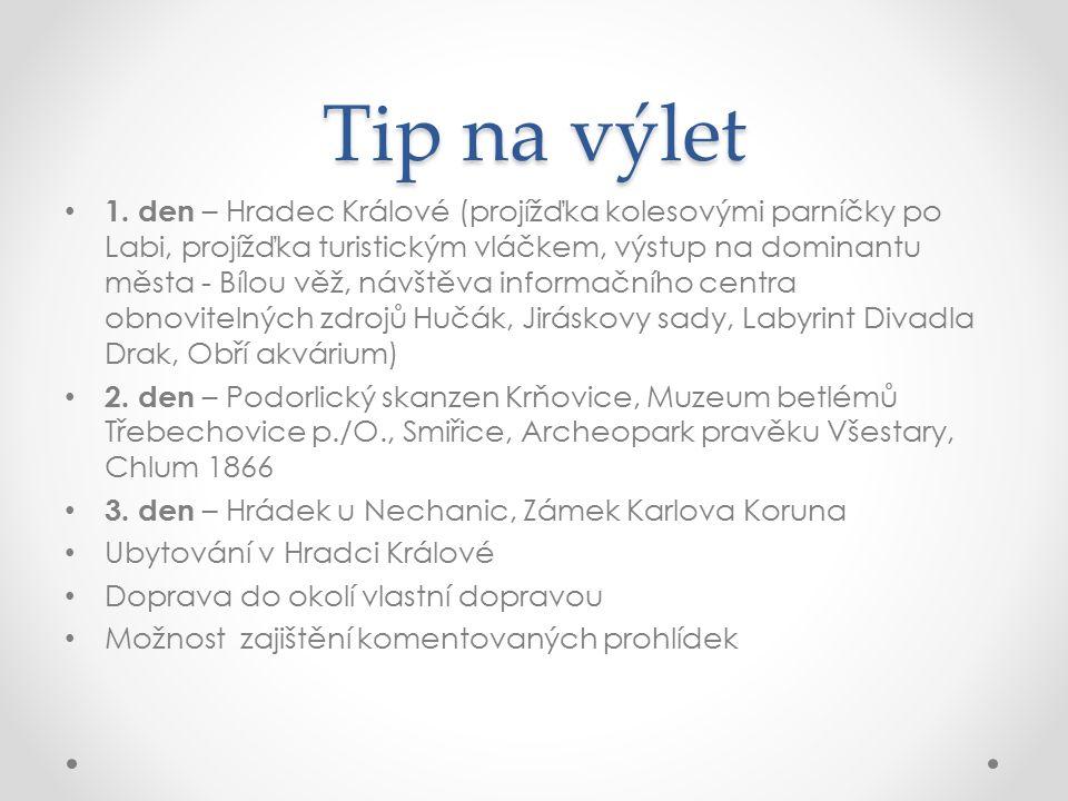 Tip na výlet 1.