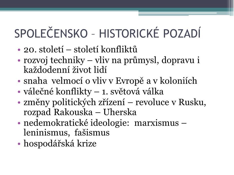 SPOLEČENSKO – HISTORICKÉ POZADÍ 20.