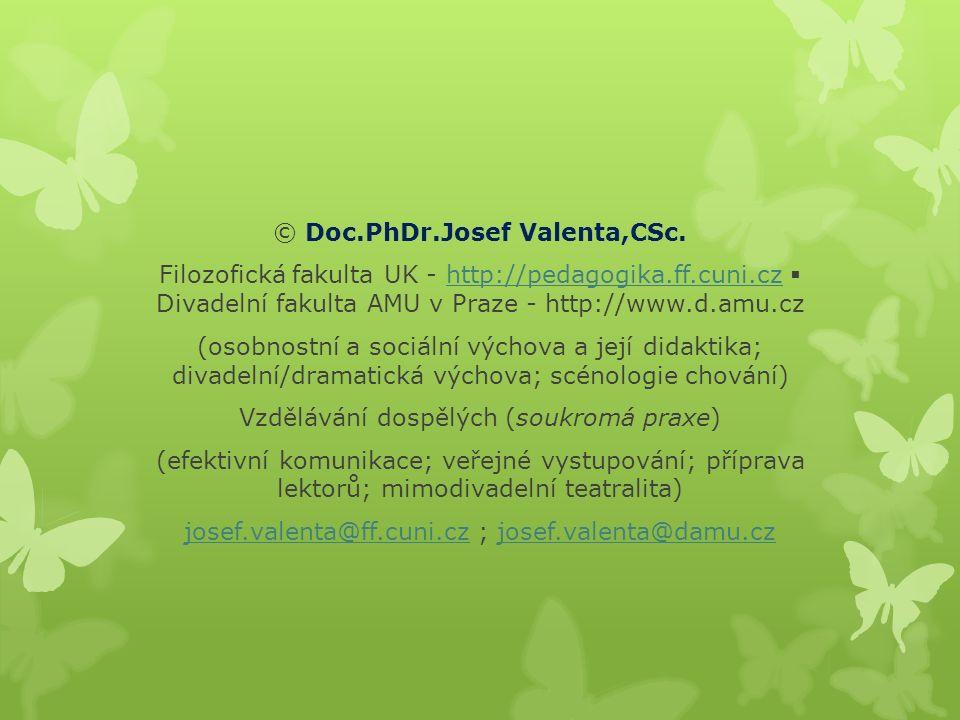 © Doc.PhDr.Josef Valenta,CSc.