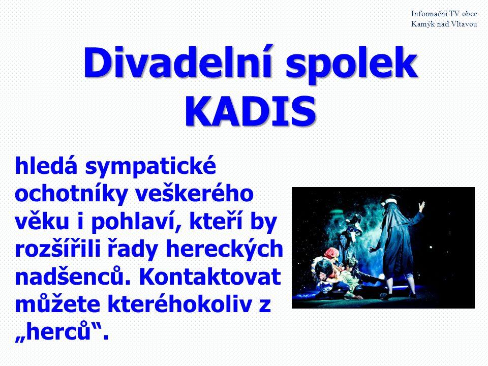 14. července 2015 Informační TV obce Kamýk nad Vltavou Za odvoz daruji sedačku a křeslo, ušák za 300,- Kč. Telefon 607 813 643.