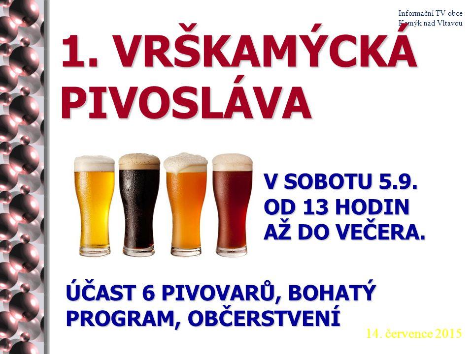 14. července 2015 Informační TV obce Kamýk nad Vltavou Kamýcké tenisové léto.
