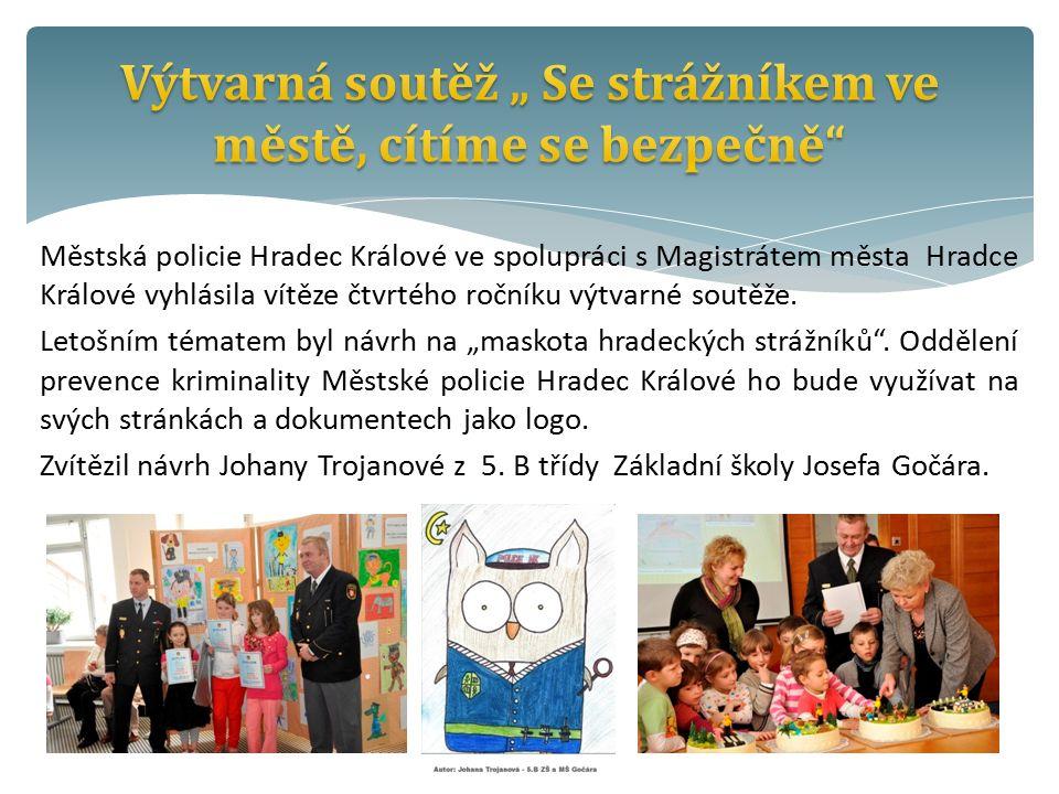 Městská policie Hradec Králové ve spolupráci s Magistrátem města Hradce Králové vyhlásila vítěze čtvrtého ročníku výtvarné soutěže.