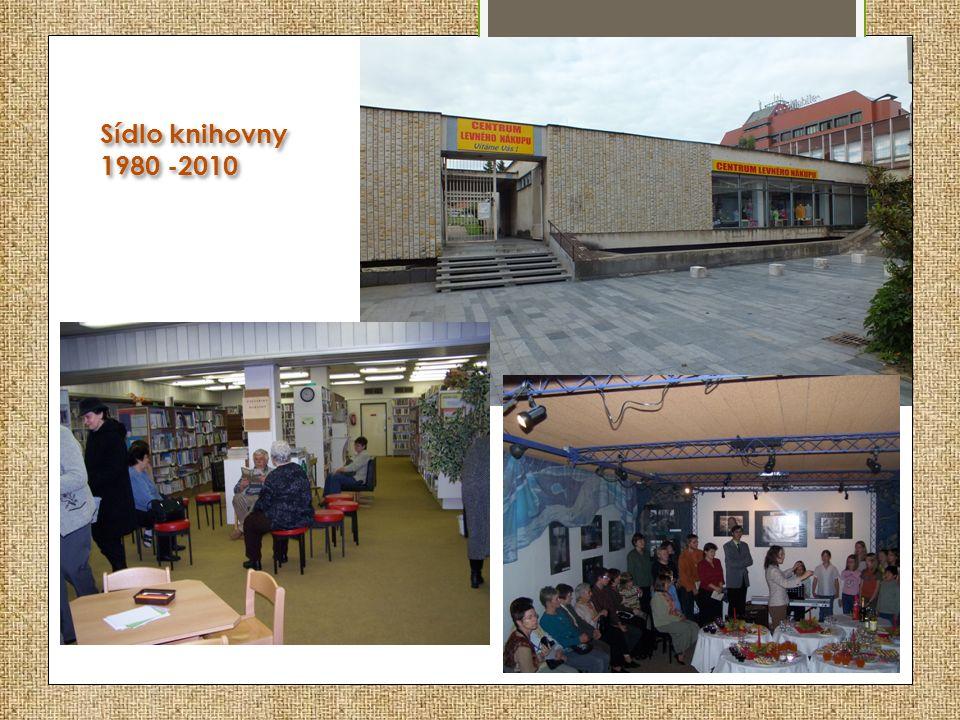 Sídlo knihovny 1980 -2010 Sídlo knihovny 1980 -2010