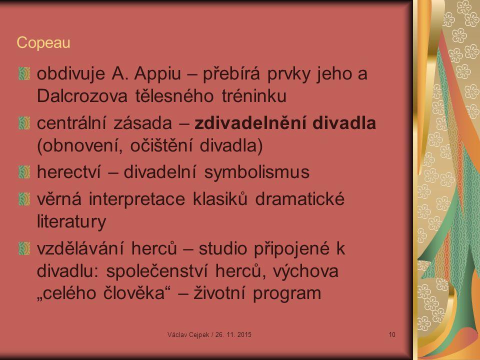 Copeau obdivuje A.