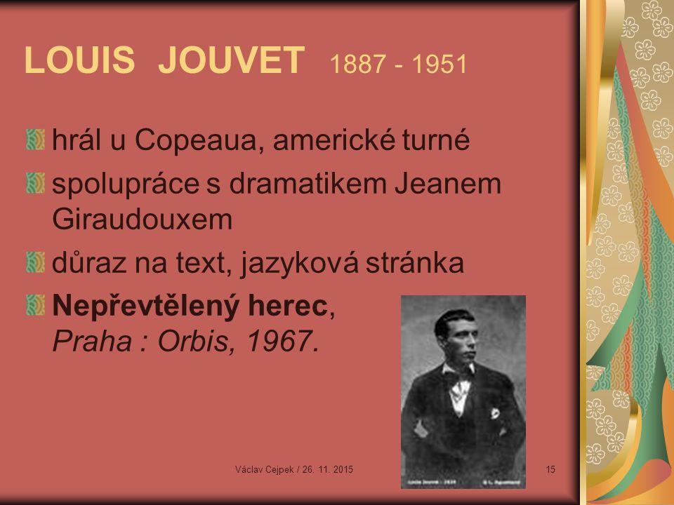 hrál u Copeaua, americké turné spolupráce s dramatikem Jeanem Giraudouxem důraz na text, jazyková stránka Nepřevtělený herec, Praha : Orbis, 1967.