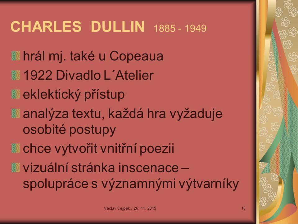 CHARLES DULLIN 1885 - 1949 hrál mj.