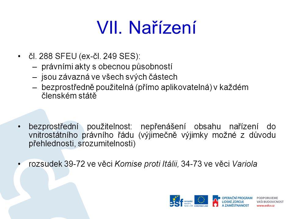 VII. Nařízení čl. 288 SFEU (ex-čl.
