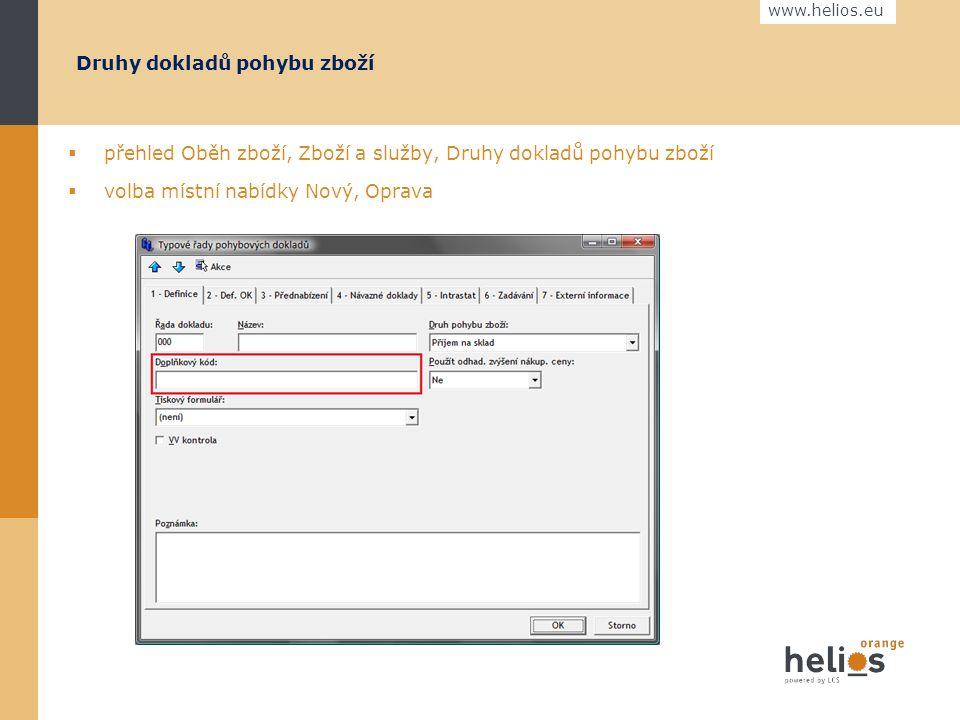 www.helios.eu Produkty  přehled Oběh zboží, Zboží a služby  volba místní nabídky Čárové kódy, Čárové kódy k aktuálnímu zboží  přehled čárových kódů, volba Nový