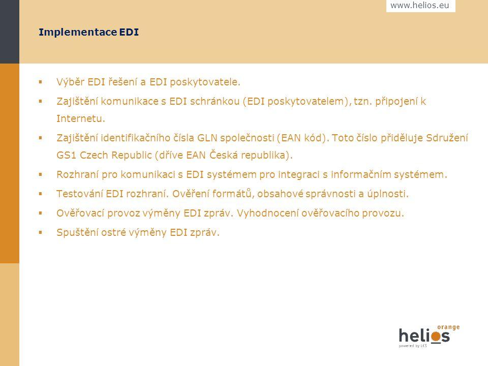 www.helios.eu Výběr EDI poskytovatele 1.S kým si budete vyměňovat EDI zprávy? 2.Který typ zpráv se bude vyměňovat? 3.Očekáváte v budoucnosti další zák