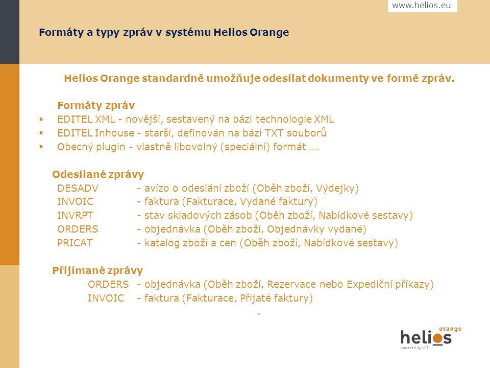 www.helios.eu Helios Orange standardně umožňuje odesílat dokumenty ve formě zpráv.