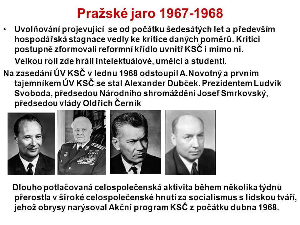 Pražské jaro 1967-1968 Uvolňování projevující se od počátku šedesátých let a především hospodářská stagnace vedly ke kritice daných poměrů.