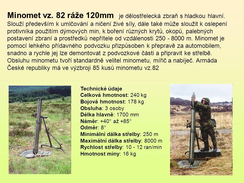 byl vyráběn v letech 1916-1918 Škodovými závody, akciovou společností v Plzni Těžký moždíř vz.