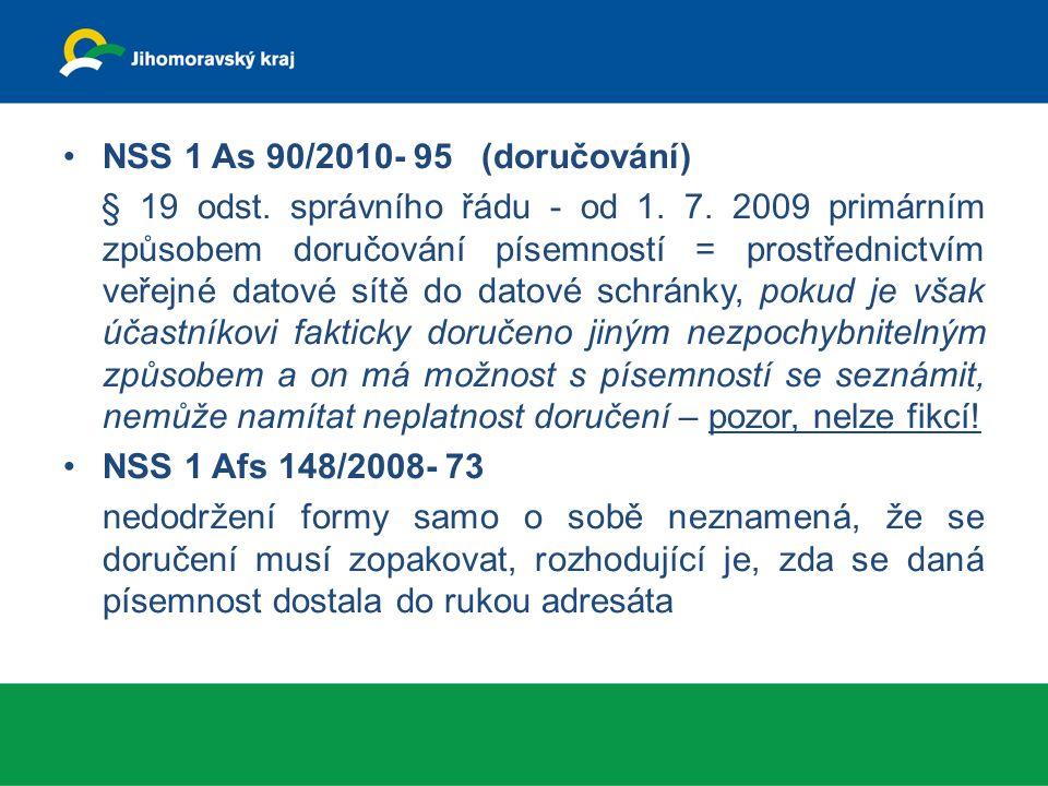 NSS 1 As 90/2010- 95 (doručování) § 19 odst. správního řádu - od 1.