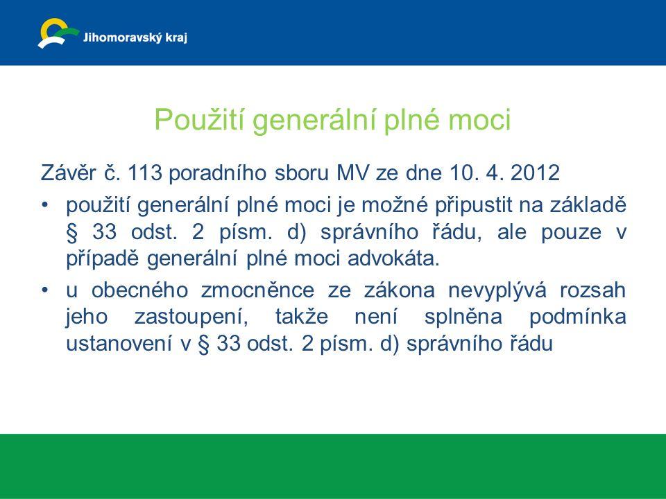 Použití generální plné moci Závěr č. 113 poradního sboru MV ze dne 10.