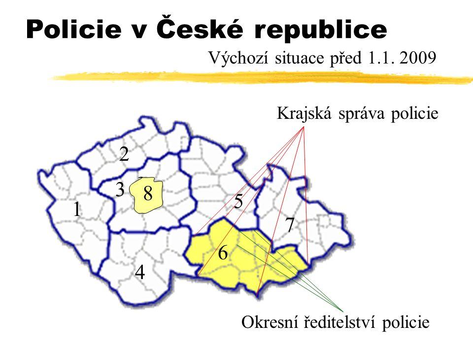 Krajská správa policie Okresní ředitelství policie Policie v České republice 1 2 4 3 5 6 7 8 Výchozí situace před 1.1.