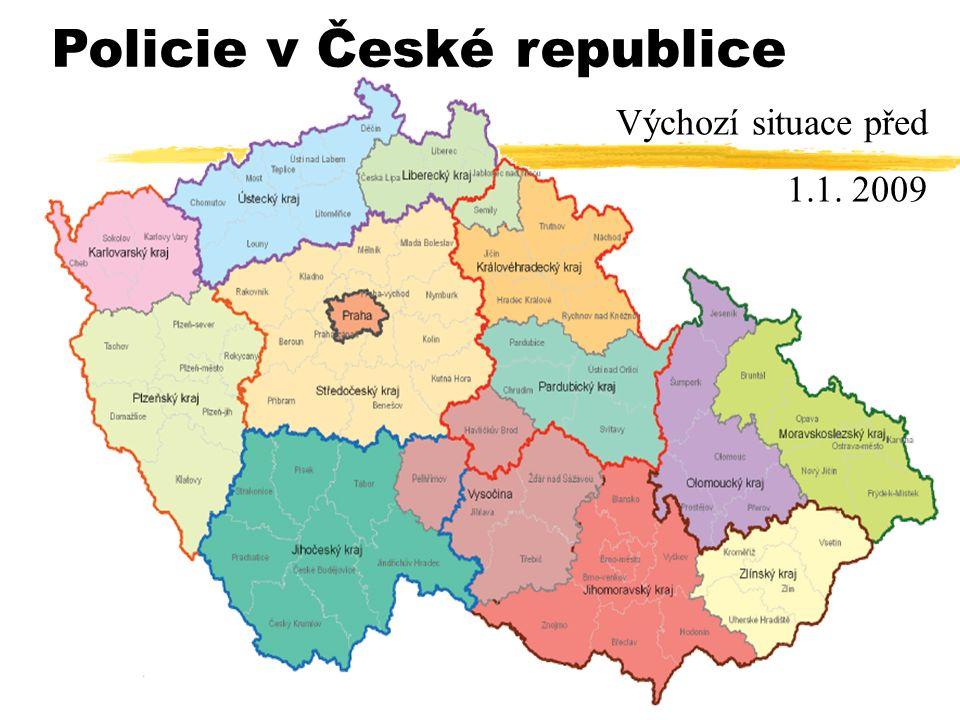 Policie v České republice Výchozí situace před 1.1. 2009