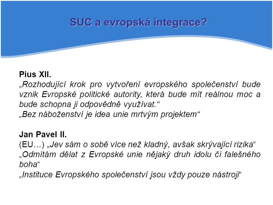 SUC a evropská integrace. Pius XII.