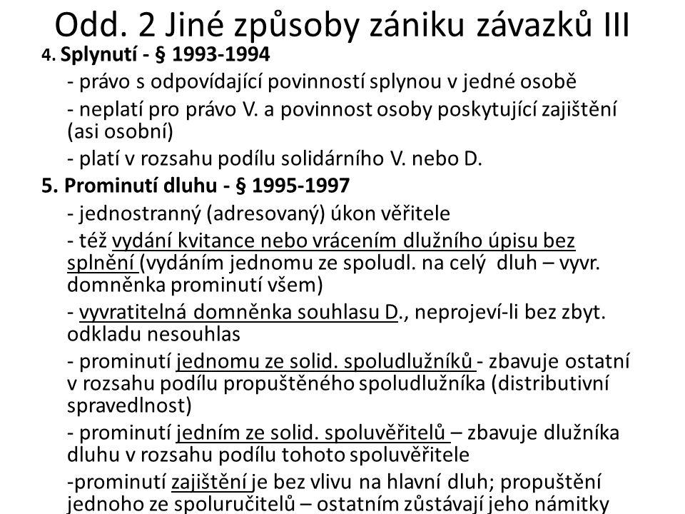 Odd. 2 Jiné způsoby zániku závazků III 4.