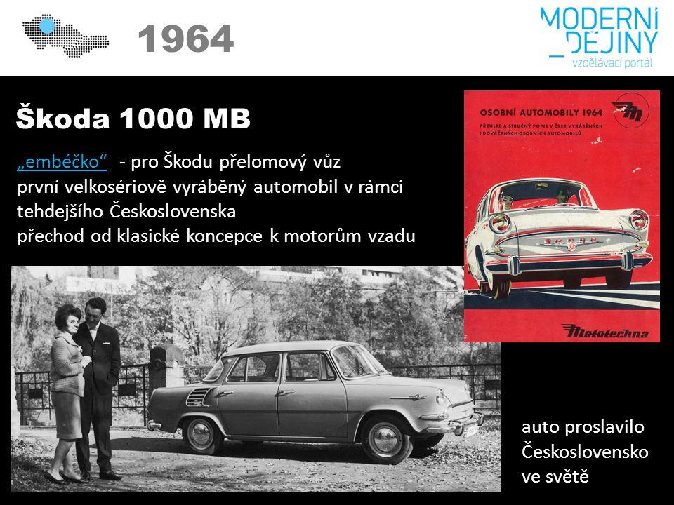 """1950 1964 Škoda 1000 MB """"embéčko """"embéčko - pro Škodu přelomový vůz první velkosériově vyráběný automobil v rámci tehdejšího Československa přechod od klasické koncepce k motorům vzadu auto proslavilo Československo ve světě"""