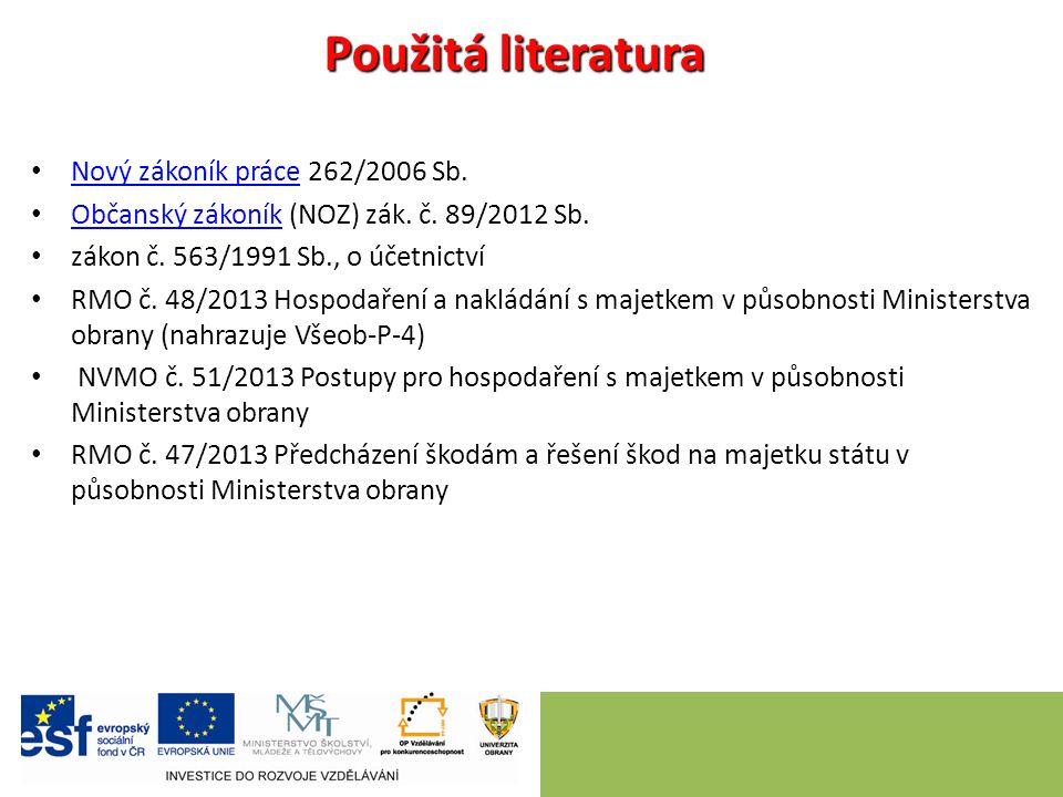 Použitá literatura Nový zákoník práce 262/2006 Sb.