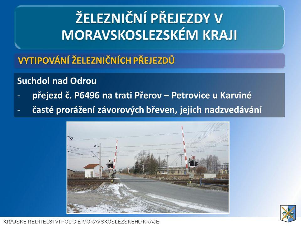ŽELEZNIČNÍ PŘEJEZDY V MORAVSKOSLEZSKÉM KRAJI Suchdol nad Odrou -přejezd č.
