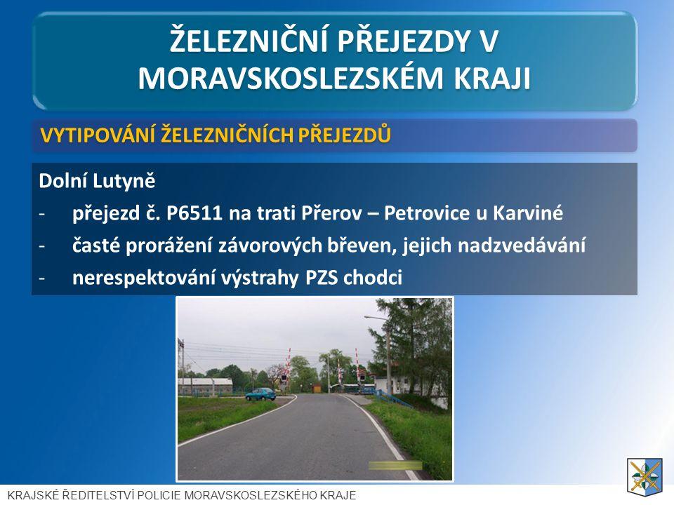 ŽELEZNIČNÍ PŘEJEZDY V MORAVSKOSLEZSKÉM KRAJI Dolní Lutyně -přejezd č.