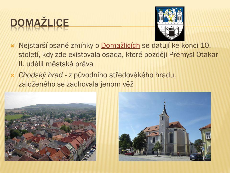  Chodové  Plzeň  Kaolin Hranice hlídali Druhé největší město v Čechách je Kolem Rokycan se těží
