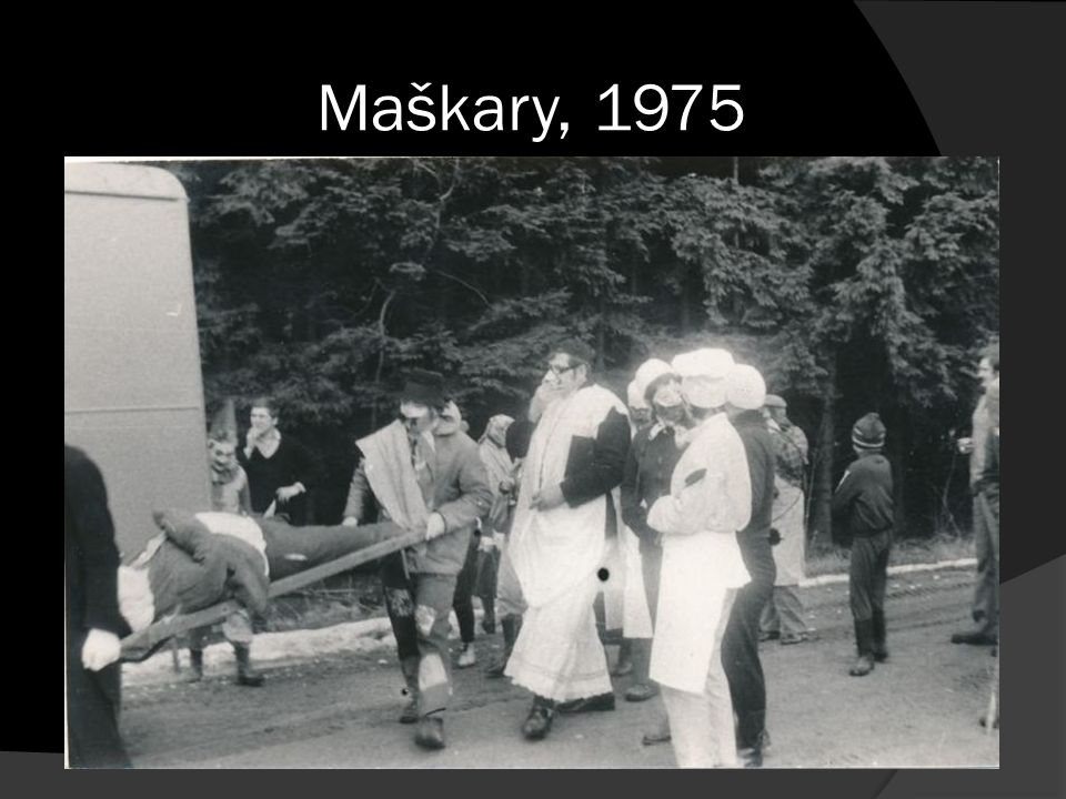 Maškary, 1975