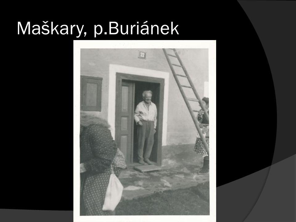 Maškary, p.Buriánek